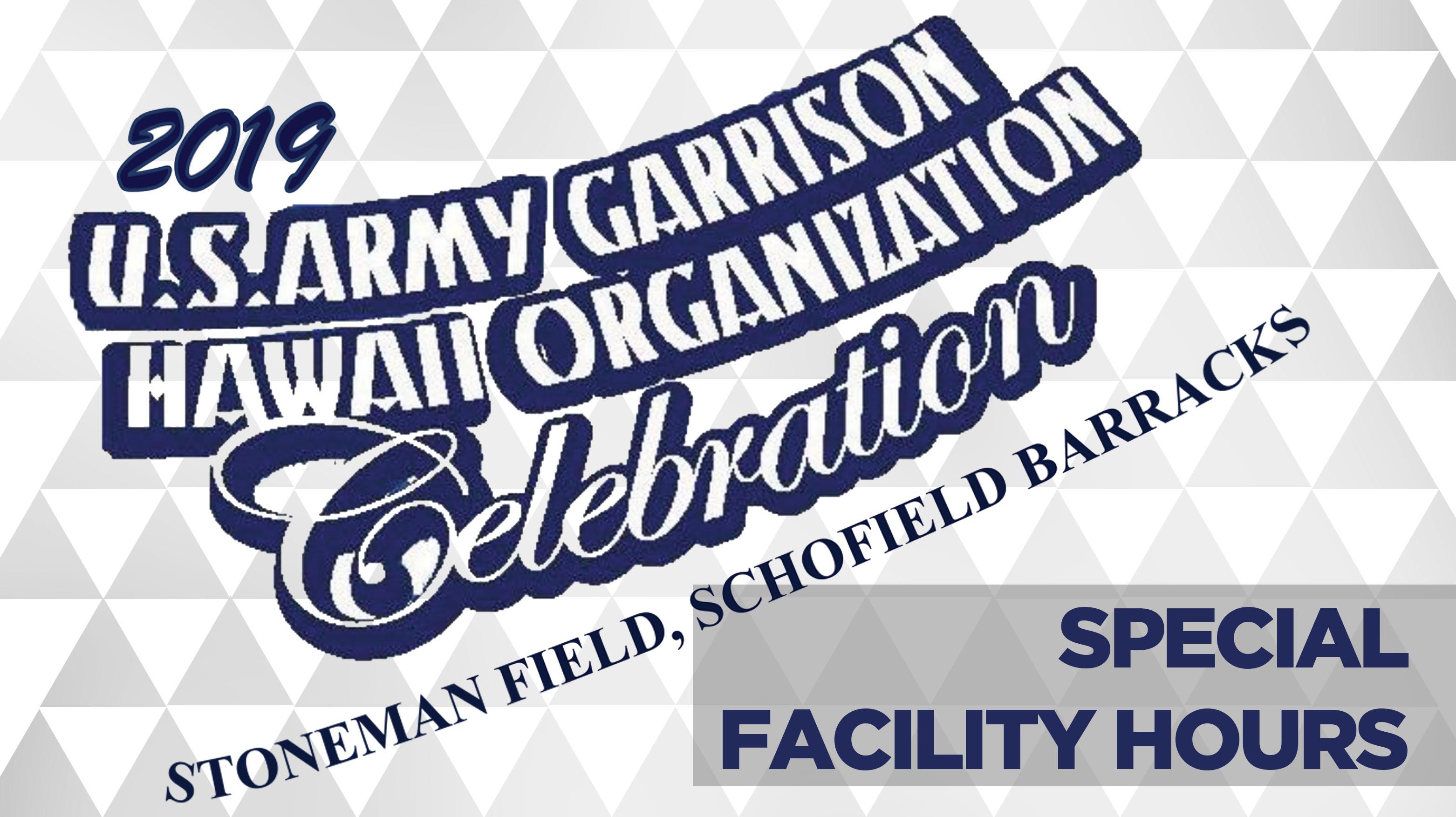 Garrison Organization Celebration Facility Hours
