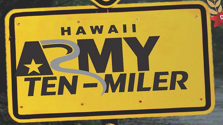 10th Anual Army Hawaii Ten-Miler Qualifier