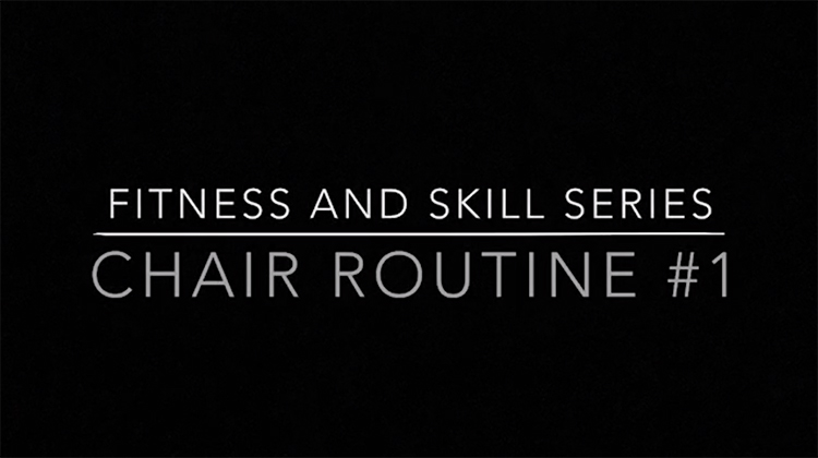 Fitness & Skills Series_Chair Routine 1 copy.jpg