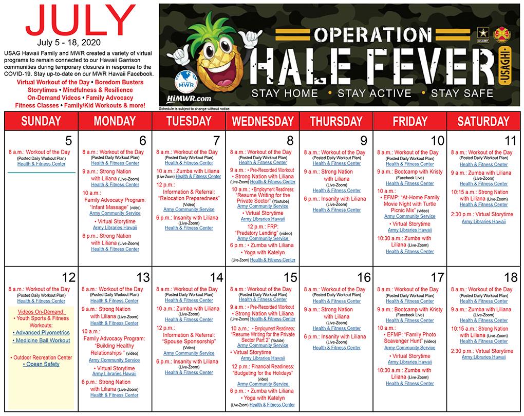 Operation Hale Fever Calendar July 05 - July 18, 2020
