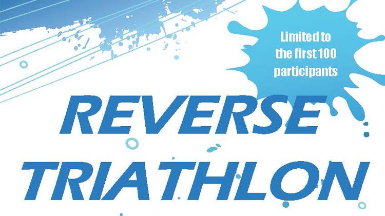 Reverse Triathlon