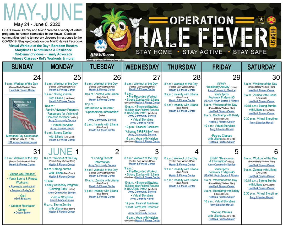 Operation Hale Fever Calendar May 24 - June 06, 2020