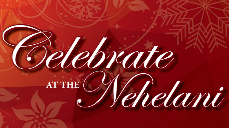 Celebrate at The Nehelani