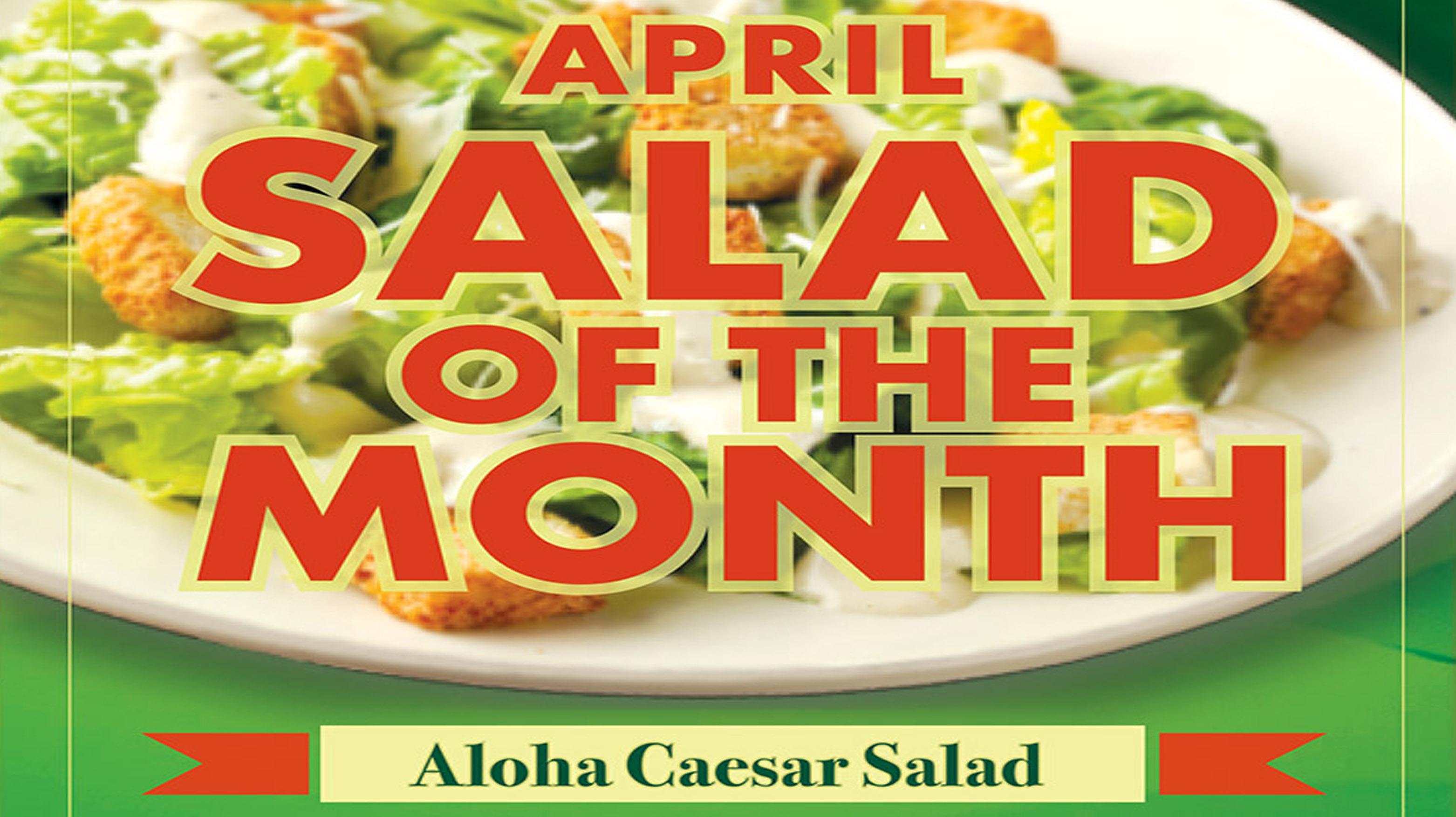 April Salad of the Month: Aloha Caesar