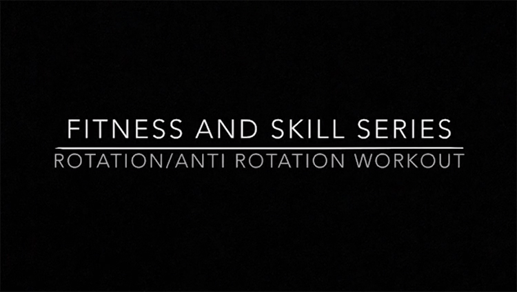 Fitness & Skills Series_Rotation Workout copy.jpg
