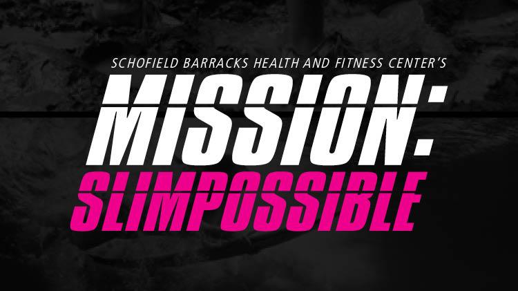 Mission: SlimPossible Entry Deadline